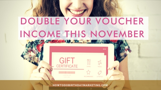 Double Your Voucher Income This November